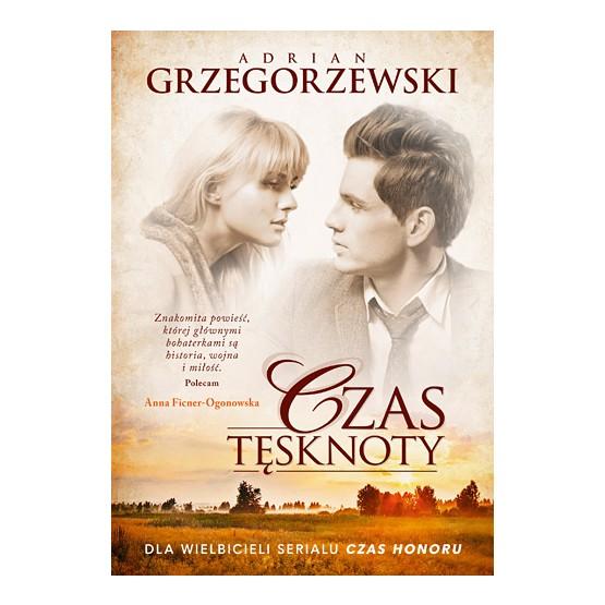 """okładka książki Adriana Grzegorzewskiego """"Czas tęsknoty"""""""