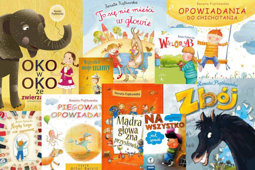 kolaż ze zdjęć okładek książeczek dla dzieci autorstwa Renaty Piątkowskiej