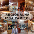 Moja miłość do regionu… rozmowa z Kustoszką Regionalnej Izby Pamięci